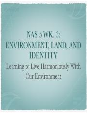 NAS 5 Wk 3-Environment, Land and Idenity.pdf