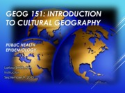 GEOG151- Lecture Public Health