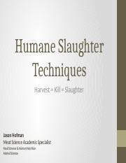 7_Slaughter Techniques and Animal Welfare 8-9-16.pptx