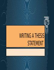 Writing a Thesis Statement.pptx