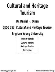 GEOG 353 W16 - Lecture 1 - Cultural and Heritage Tourism (Full Notes)