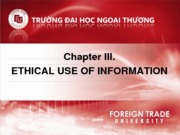 Chapter III - Ethical use of information
