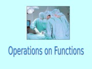 ENTREP411-Operations on Functions-PPT-SEM2-SY2012-2013
