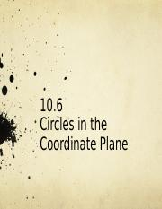 10.6 Circles in the Coordinate Plane.ppt