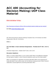 ACC 400 (Accounting for Decision Making) UOP Class Material.doc