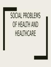 Health andHealtcare social problems