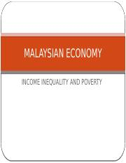 MALAYSIAN ECONOMY-Inequality and Poverty.pptx
