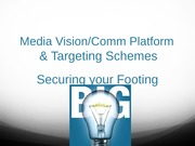 9 Media Vision & Targeting Schemes