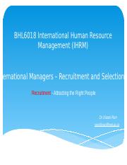 BHL6018 International managers - recruitment and selection (I).pptx