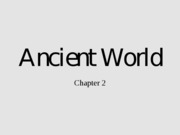 Ancient World - Chapter 2