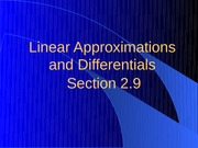 2.9 Linear Approximations and Differentials