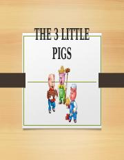 3 LITTLE PIGS_PPT 1.pptx