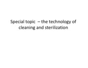 Lecture Notes 14 Cleaning and Sterilization