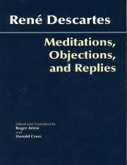 Rene Descartes, Roger Ariew, Donald A. Cress-Meditations, Objections, and Replies (2006)
