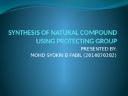 SYNTHESIS OF NATURAL COMPOUND USING PROTECTING GROUP