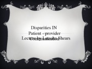 Disparities in provider Care for Cardiovascular Disease Updated