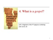 4 What is a Gospel