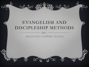 Evangelism and discipleship methods - Student Presentation Assignment