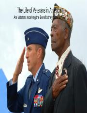 The Life of Veterans in America Are Veterans receiving the Benefits they deserve???.pptx