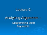 Ling 21 - Lecture 9 - Analysing Short Arguments