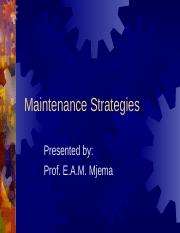 Safety Topic 6 Maintenance Strategies.ppt