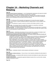 Study Guide - Part 4 - Chapter 14 - Marketing Channels and Retailing