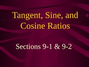 9-1 ,9-2 Tangent, Sine, and