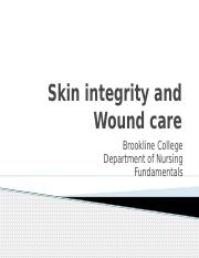 Week 5 - Skin Integrity & Wound Care