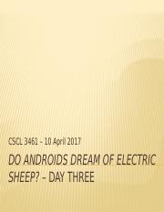 Do Androids Dream - Day Three Powerpoint