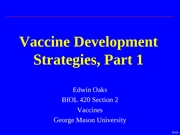 Lecture 6 - Vaccine Development Strategies Part 1
