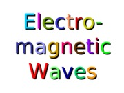 16Lecture Electromagnetic Waves.ppt