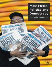 John Street (auth.)-Mass Media, Politics and Democracy-Macmillan Education UK (2001).pdf