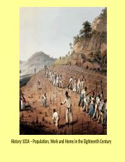 Lecture 6- Fall 2012 - Population, Work and Home in the 18th Century.pptx