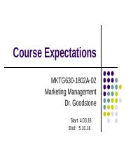 Course Expectations MKTG6301802A02 4318.ppt
