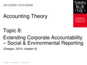 Topic 8 - Extending Corporate Accountability - Social  Environmental Reporting (2)