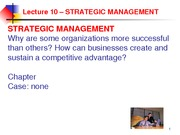 Lecture 10 - Strategic Management