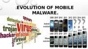 EVOLUTION OF MOBILE MALWARE
