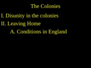 2 The Colonies