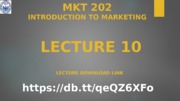 Lecture-10 MKT-202.pptx