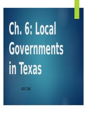 GOVT 2306 Ch. 6 Local Governments in Texas.pptx
