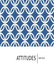 Lecture 6 - Attitudes - Noteshell.pptx