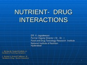 NUTRIENT-  DRUG INTERACTIONS