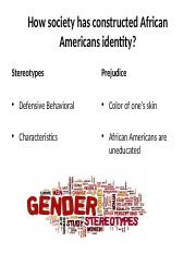 How society has constructed African Americans  identity