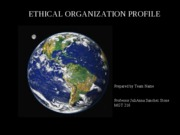 MGT 216 Week 5 Team Ethical Organization Presentation
