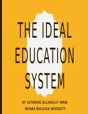The Ideal education system 5.3.pptx