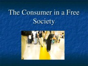 FCS 226 Chapter 1 Consumer in a Free Society
