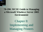 Windows Server 2003 Environment Chapter 08