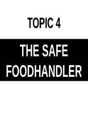 Chapter 4- The Safe Foodhandler