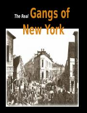 The_Real_Gangs_of_New_York.ppt