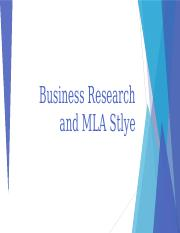 Business Research and MLA Style Basics- Week 3.pptx